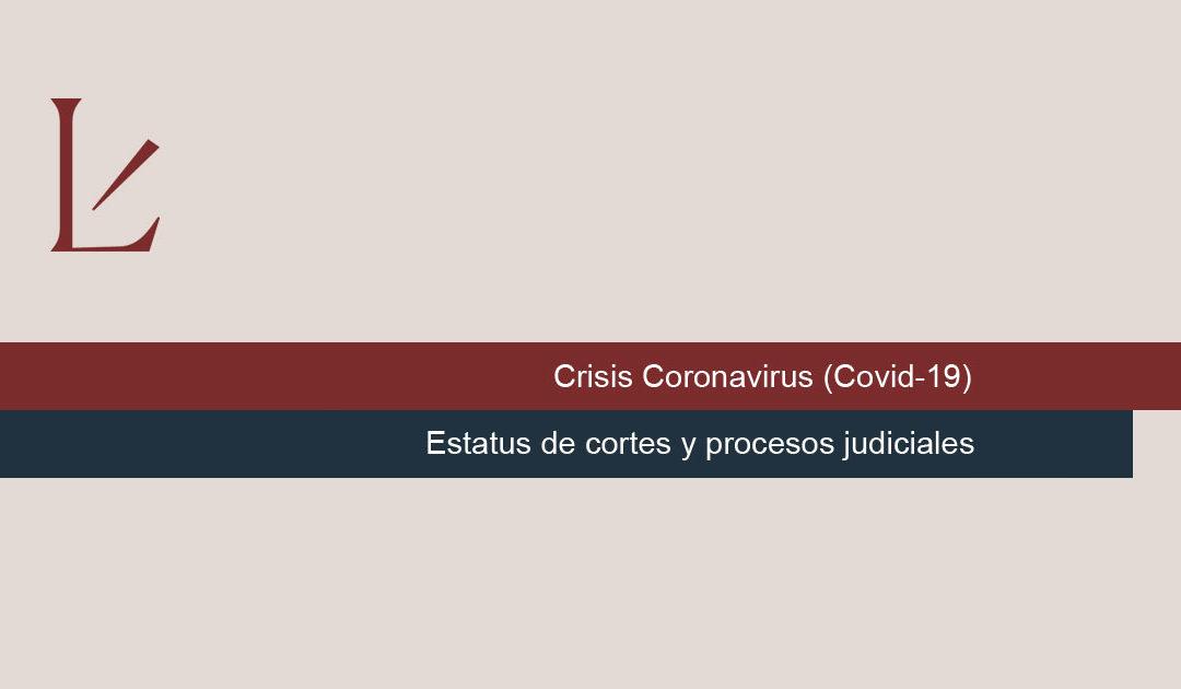 Estatus de Cortes y Procesos Judiciales