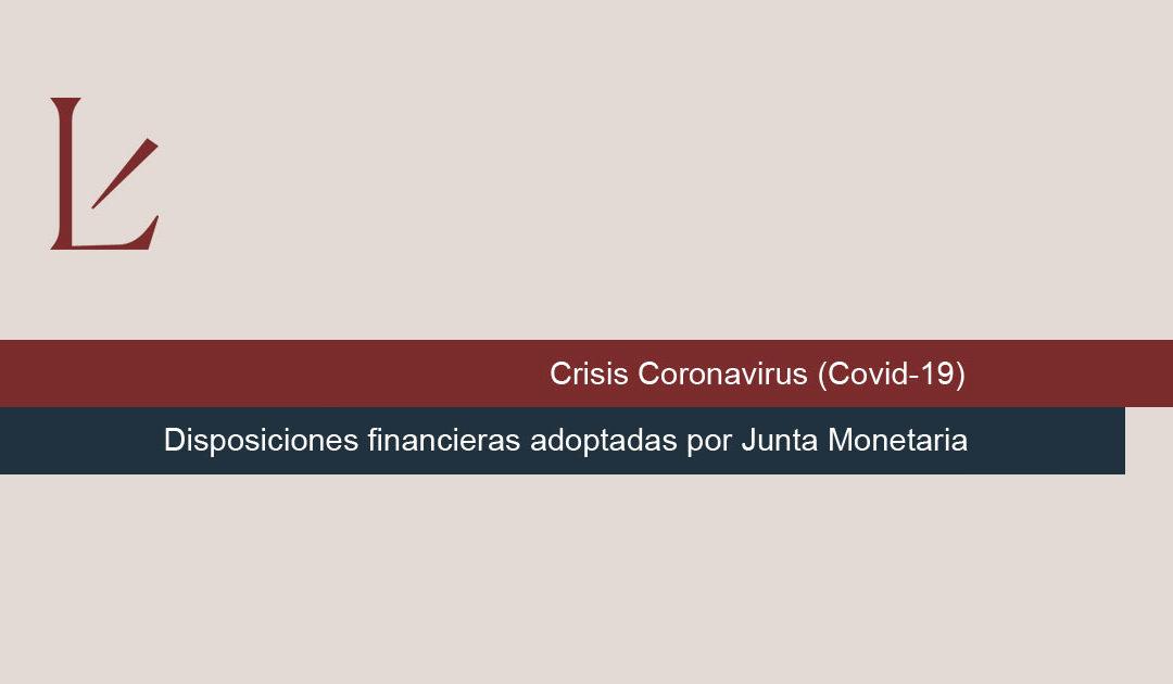 Disposiciones financieras adoptadas por Junta Monetaria